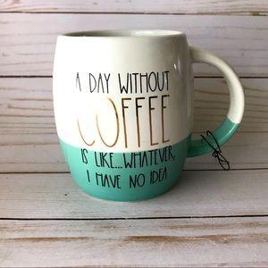 A Day Without Coffee Mug 15oz